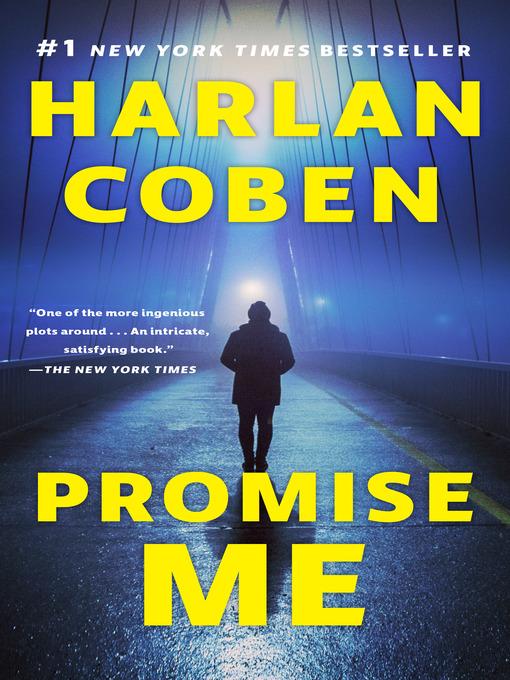 Title details for Promise Me by Harlan Coben - Wait list