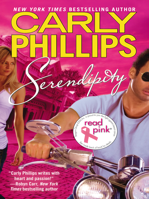 Title details for Serendipity by Carly Phillips - Available