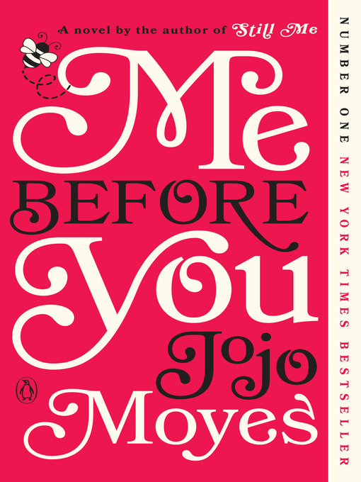 Title details for Me Before You by Jojo Moyes - Wait list