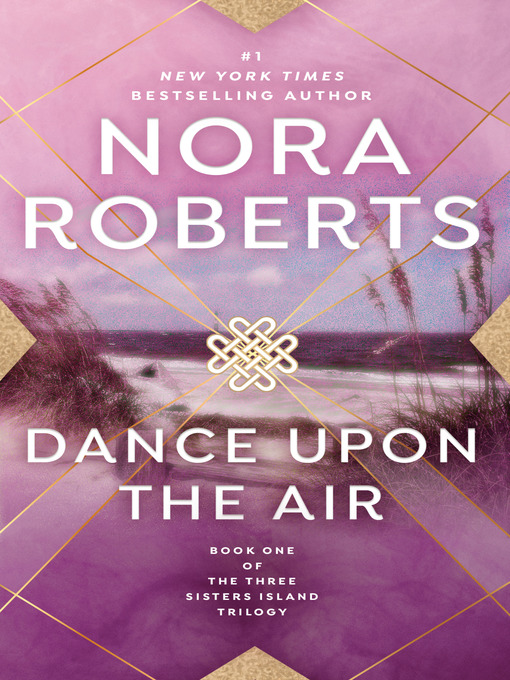 Title details for Dance Upon the Air by Nora Roberts - Wait list