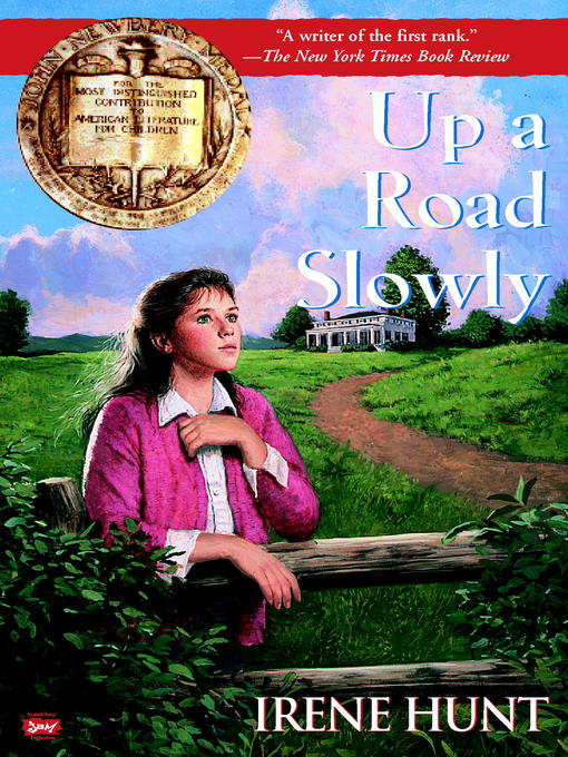 Title details for Up a Road Slowly by Irene Hunt - Wait list
