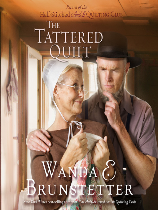 Title details for The Tattered Quilt by Wanda E Brunstetter - Wait list