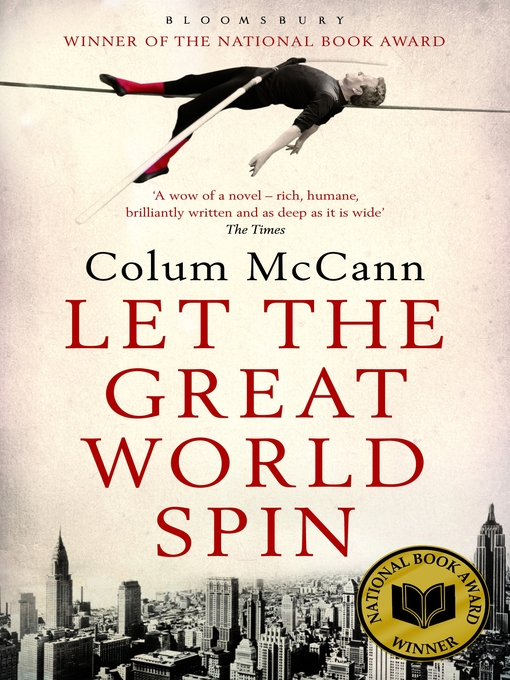 Title details for Let the Great World Spin by Colum McCann - Available