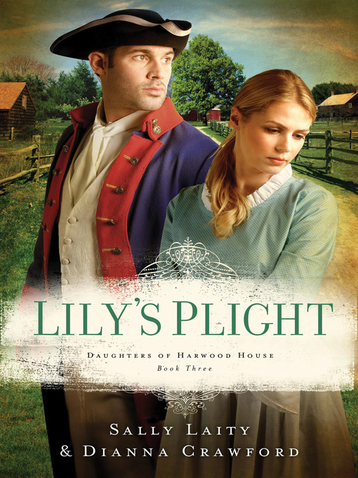 Title details for Lily's Plight by Dianna Crawford - Available