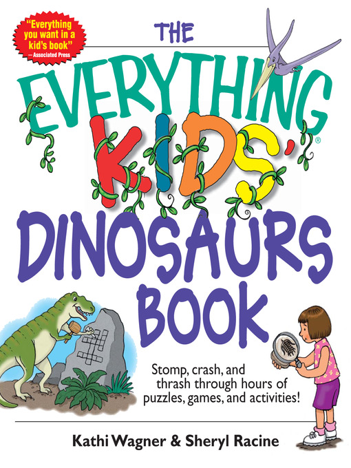 Title details for Everything Kids' Dinosaurs Book by Kathi Wagner - Available