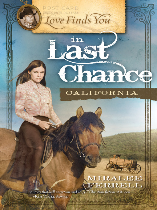 Title details for Love Finds You in Last Chance, California by Miralee Ferrell - Available