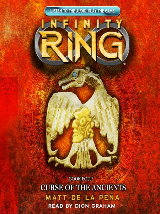 Title details for Curse of the Ancients by Matt de la Pena - Available