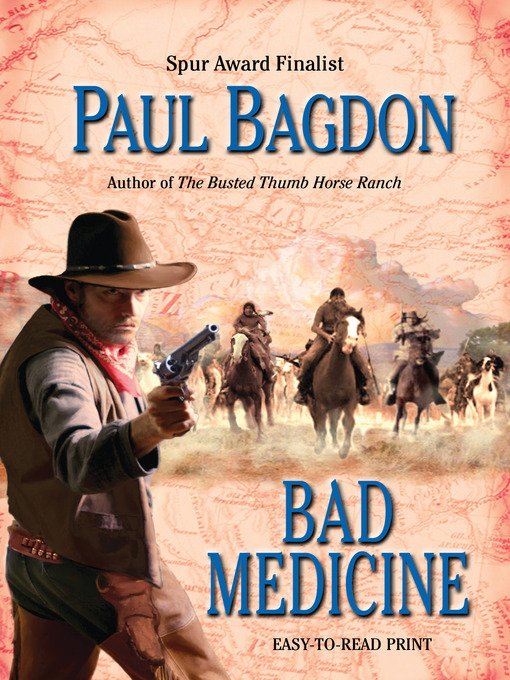 Title details for Bad Medicine by Paul Bagdon - Wait list
