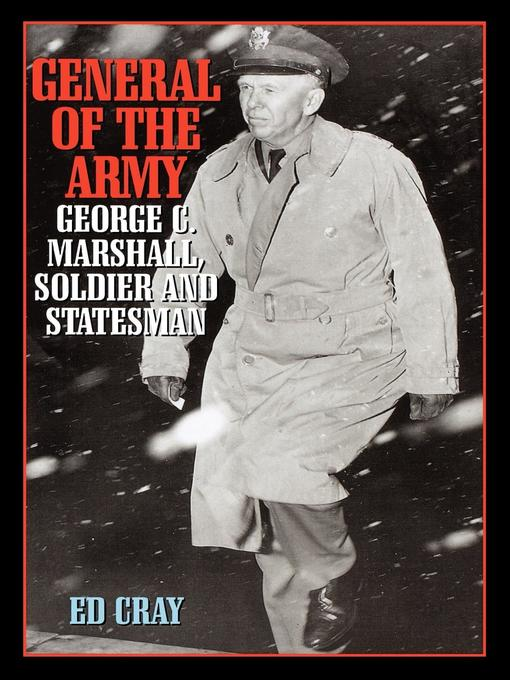 Title details for General of the Army by Ed Cray - Available