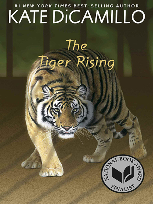 Title details for The Tiger Rising by Kate DiCamillo - Available