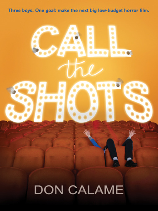 Title details for Call the Shots by Don Calame - Available