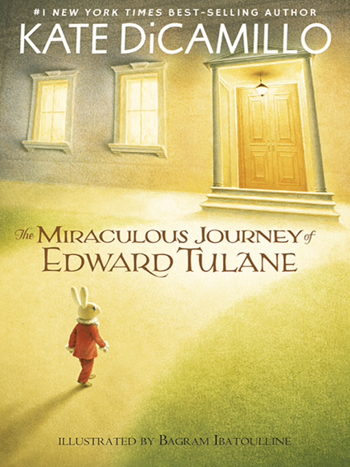 Title details for The Miraculous Journey of Edward Tulane by Kate DiCamillo - Wait list