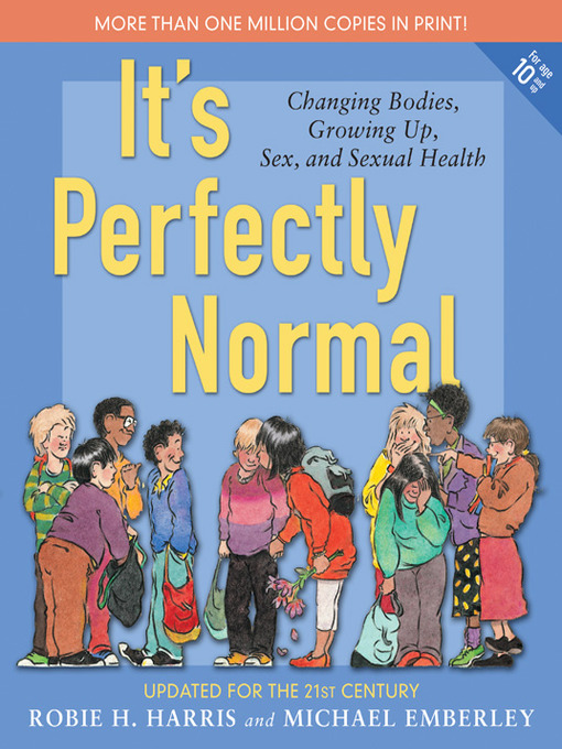 Title details for It's Perfectly Normal by Robie H. Harris - Wait list