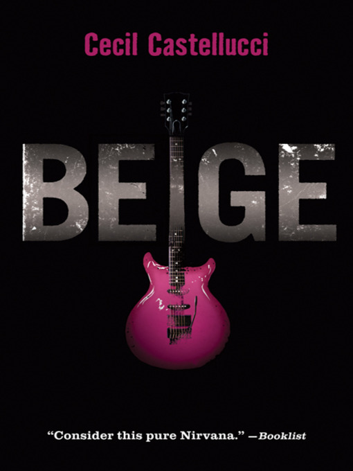Title details for Beige by Cecil Castellucci - Available