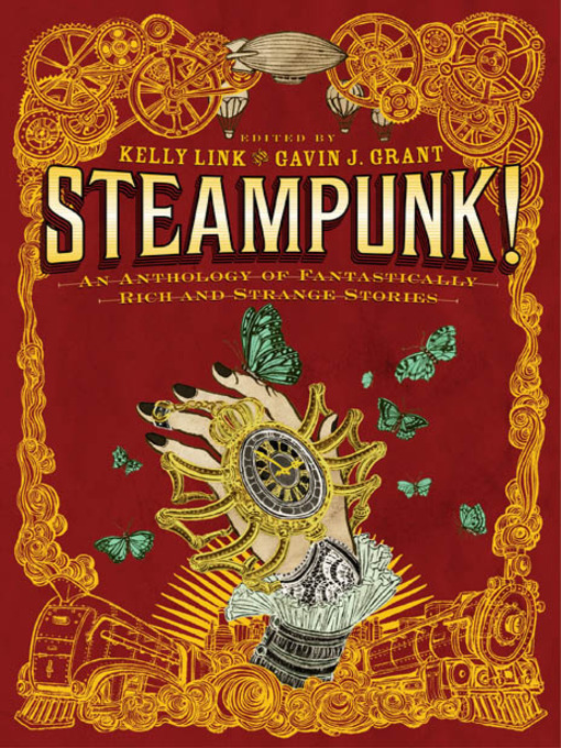 Title details for Steampunk! by Kelly Link - Available