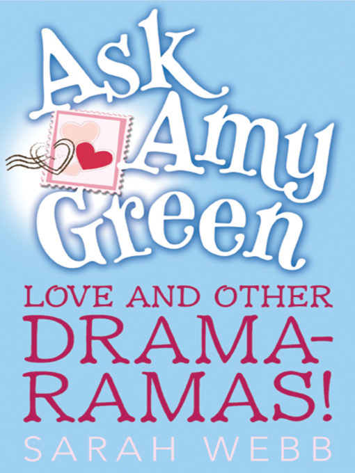 Title details for Love and Other Drama-Ramas! by Sarah Webb - Available