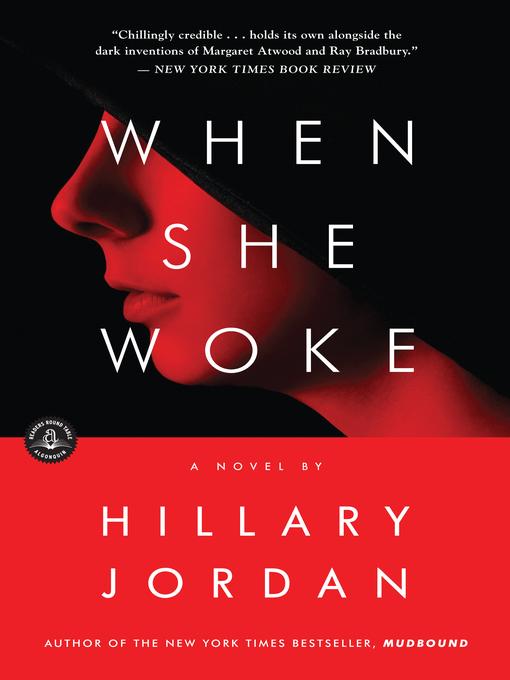 Title details for When She Woke by Hillary Jordan - Wait list