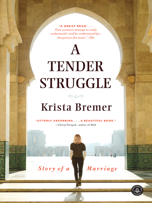 Title details for A Tender Struggle by Krista Bremer - Available