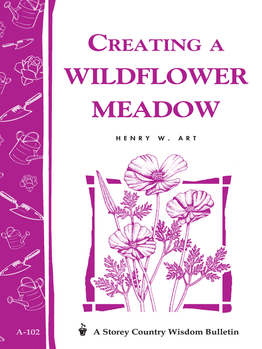 Title details for Creating a Wildflower Meadow by Henry W. Art - Wait list