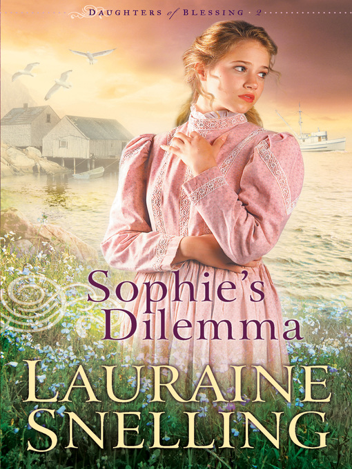 Title details for Sophie's Dilemma by Lauraine Snelling - Wait list