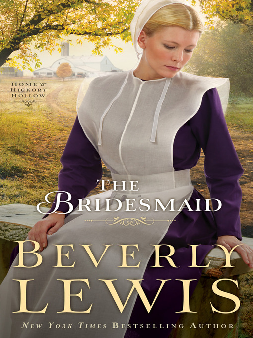 Title details for The Bridesmaid by Beverly Lewis - Available