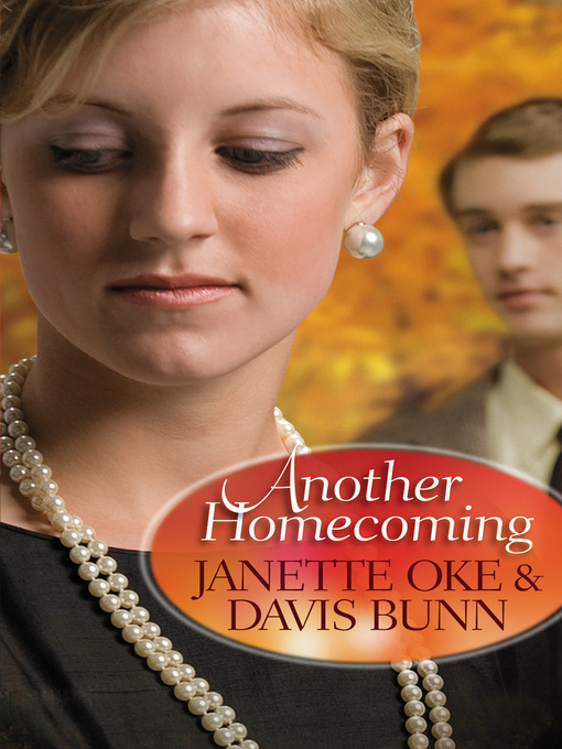 Title details for Another Homecoming by Janette Oke - Available