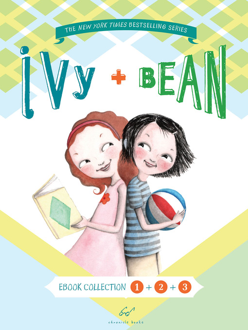 Title details for Ivy and Bean Bundle, Books 1 - 3 by Annie Barrows - Available