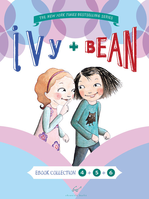Title details for Ivy and Bean Bundle, Books 4 - 6 by Annie Barrows - Available
