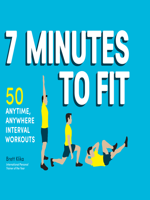 Title details for 7 Minutes to Fit by Brett Klika - Available