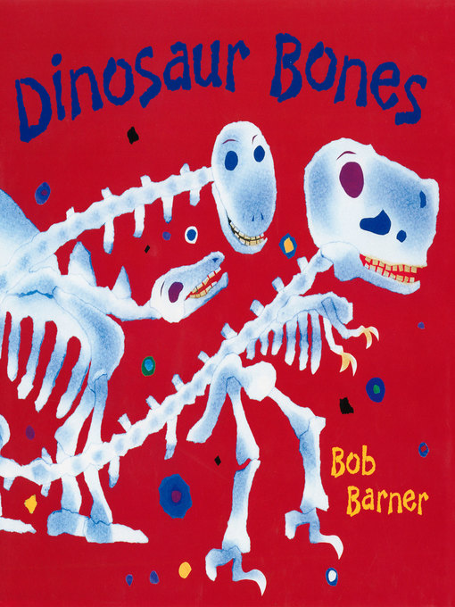 Title details for Dinosaur Bones by Bob Barner - Available