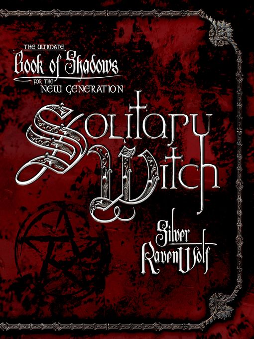 Title details for Solitary Witch by Silver RavenWolf - Wait list