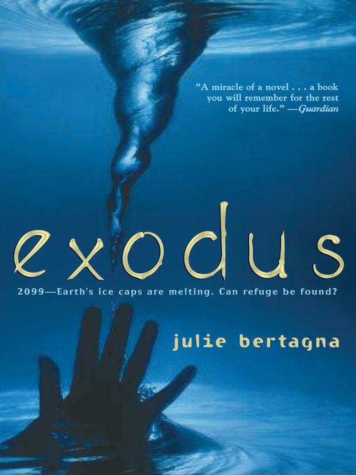 Title details for Exodus by Julie Bertagna - Available