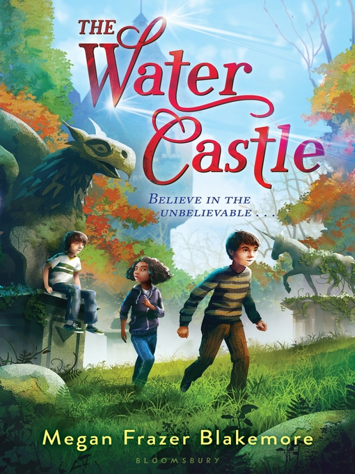 Title details for The Water Castle by Megan Frazer Blakemore - Available