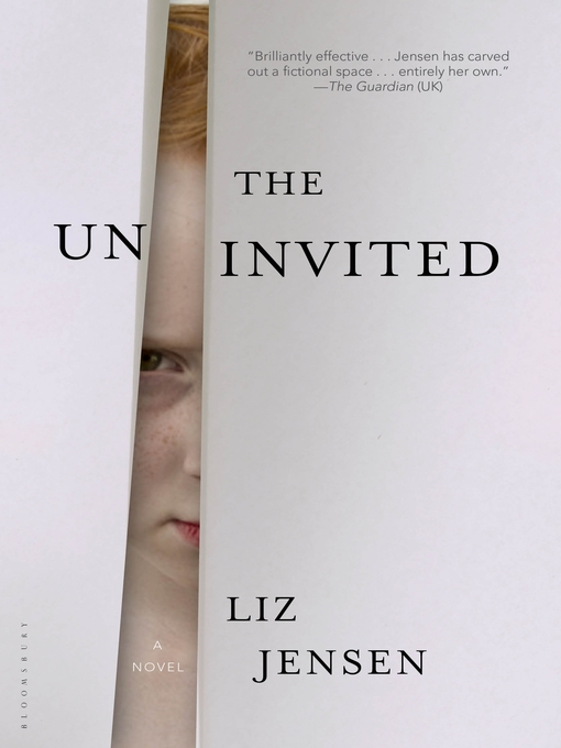 Title details for The Uninvited by Liz Jensen - Available