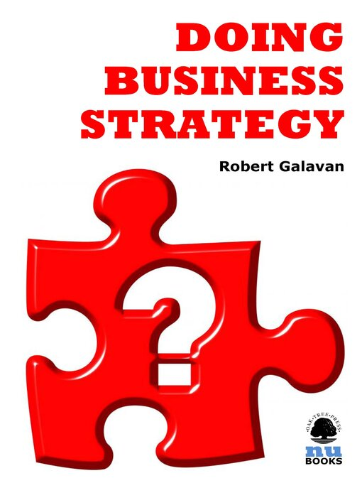 Title details for Doing Business Strategy by Robert Galavan - Available