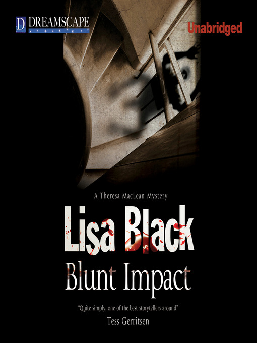 Title details for Blunt Impact by Lisa Black - Available