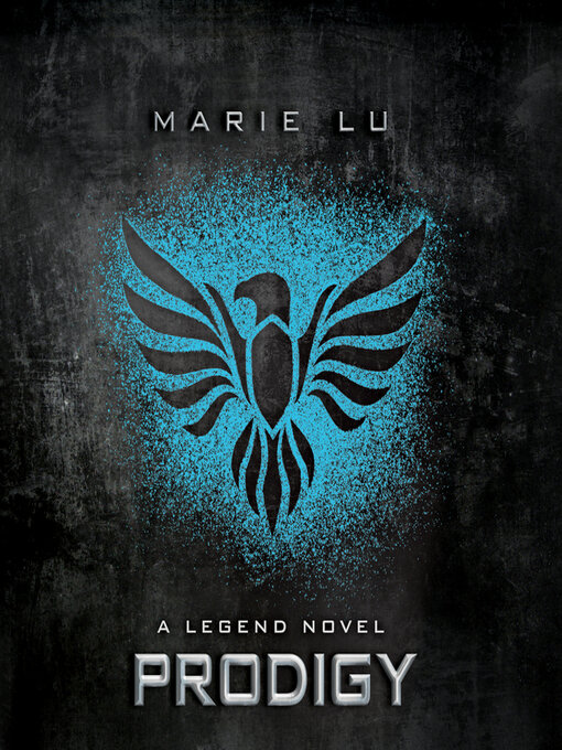 Title details for Prodigy by Marie Lu - Available