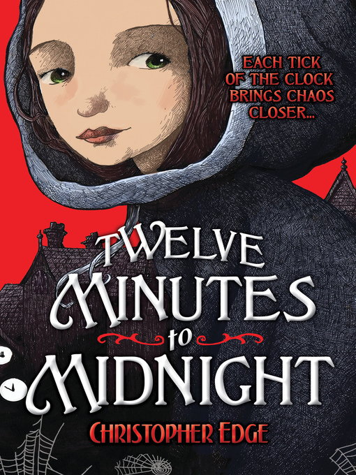 Title details for Twelve Minutes to Midnight by Christopher Edge - Available