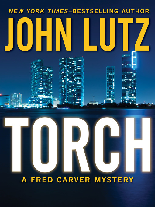 Title details for Torch by John Lutz - Available