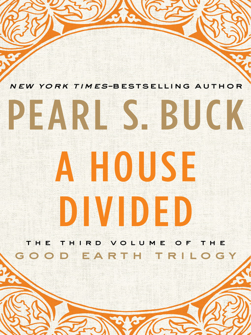 Title details for A House Divided by Pearl S. Buck - Available