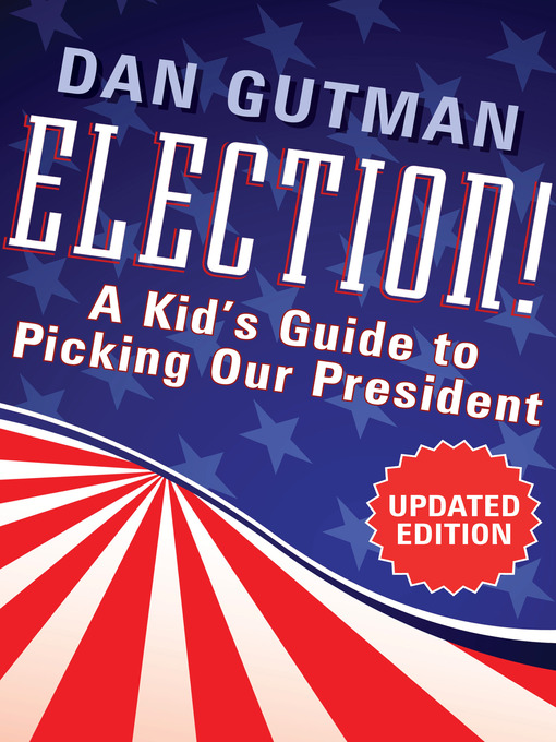 Title details for Election! by Dan Gutman - Available
