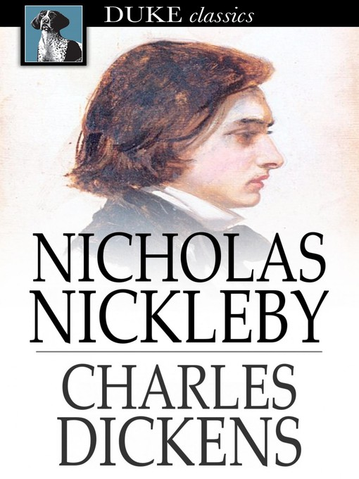 Title details for Nicholas Nickleby by Charles Dickens - Wait list