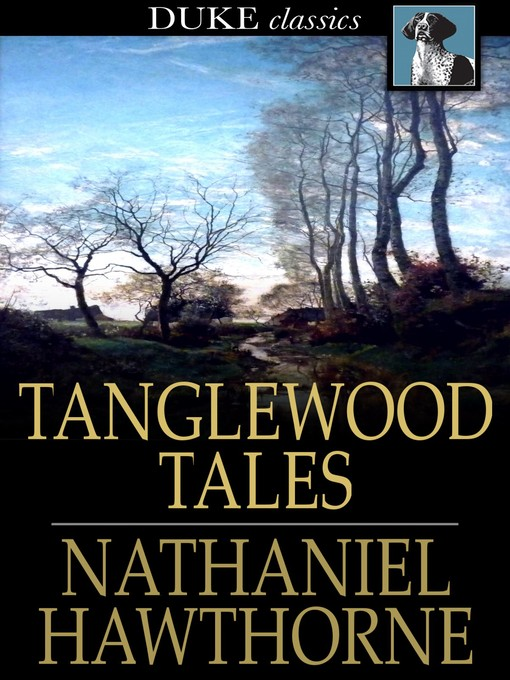 Title details for Tanglewood Tales by Nathaniel Hawthorne - Wait list