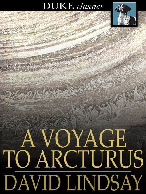 Title details for A Voyage to Arcturus by David Lindsay - Wait list