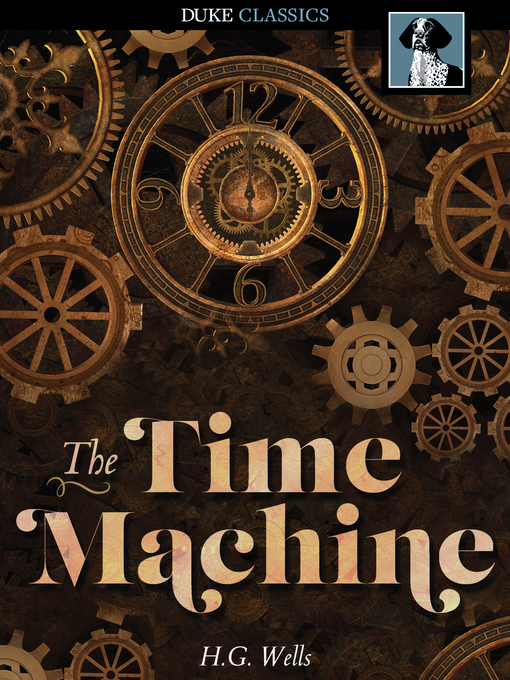 Title details for The Time Machine by H. G. Wells - Available