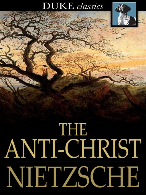 Title details for The Anti-Christ by Friedrich Nietzsche - Wait list