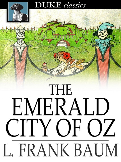 Title details for The Emerald City of Oz by L. Frank Baum - Wait list