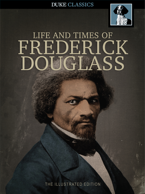 Title details for The Narrative of the Life of Frederick Douglass by Frederick Douglass - Available