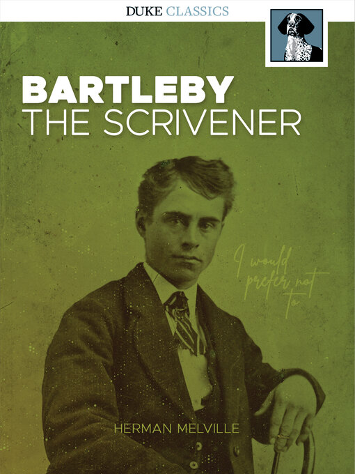 Title details for Bartleby, the Scrivener by Herman Melville - Available