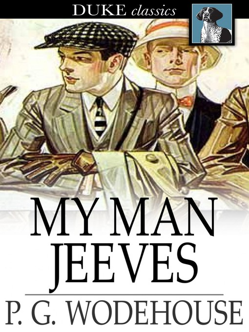 Title details for My Man Jeeves by P. G. Wodehouse - Wait list